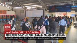 VIDEO: Penularan Covid-19 Melalui Udara di Transpotasi Umum