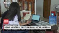 VIDEO: Siswa Mengenal Sekolah Baru Secara Virtual
