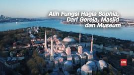 VIDEO: Alih Fungsi Hagia Sophia, dari Gereja jadi Masjid