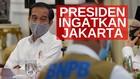 VIDEO: Jokowi Peringatkan Jakarta