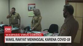VIDEO: Wakil Rakyat Meninggal Karena Covid-19