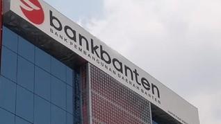 Pemprov Klaim Butuh Rp2 Triliun Sehatkan Bank Banten