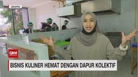 VIDEO: Bisnis Kuliner Hemat dengan Dapur Kolektif