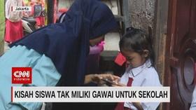 VIDEO: Kisah Siswa Tak Miliki Gawai untuk Sekolah