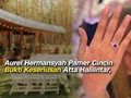VIDEO: Pamer Cincin, Aurel-Atta Halilintar Bertunangan
