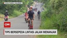 VIDEO: Tips Bersepeda Lintasi Jalan Menanjak