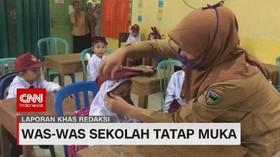 VIDEO: Was-was Sekolah Tatap Muka