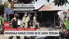 VIDEO: Mengkaji Kasus Covid-19 di Jawa Tengah