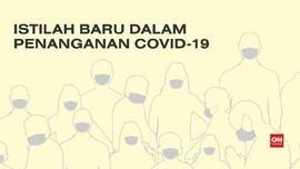 VIDEO: Istilah Baru dalam Penanganan Covid-19 di Indonesia