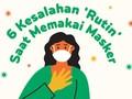 INFOGRAFIS: Kesalahan 'Rutin' saat Pakai Masker