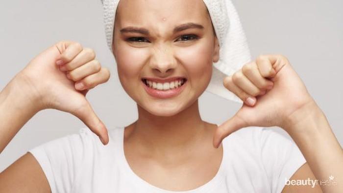 Berhenti Gunakan Skincare, Jika Kamu Alami Masalah Kulit Ini!