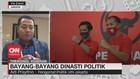 VIDEO: Bayang-bayang Dinasti Politik