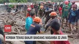 VIDEO: Korban Tewas Banjir Bandang Masamba 32 Jiwa