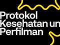 INFOGRAFIS: Protokol Kesehatan untuk Perfilman