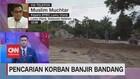 VIDEO: Pencarian Korban Banjir Bandang Luwu Utara