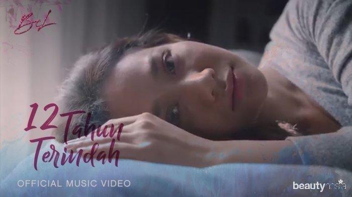 Lirik Lagu 12 Tahun Terindah - Bunga Citra Lestari (BCL)