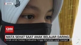 VIDEO: Mata Sehat Saat Anak Belajar Online