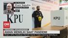 VIDEO: Aman Memilih Saat Pandemi