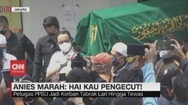 VIDEO: Petugas PPSU Tewas Akibat Tabrak lari, Anies Marah