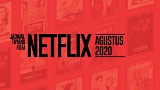INFOGRAFIS: Jadwal Tayang Film Netflix Agustus 2020
