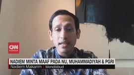 VIDEO: Nadiem Makarim Minta Maaf Pada NU, Muhammadiyah & PGRI