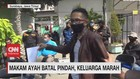 VIDEO: Makam Ayah Batal Pindah, Keluarga Marah