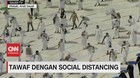 VIDEO: Tawaf Dengan Social Distancing