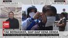 VIDEO: Tak Bermasker, Siap-Siap Kena Denda