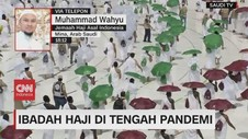 VIDEO: Ibadah Haji di Tengah Pandemi Covid-19