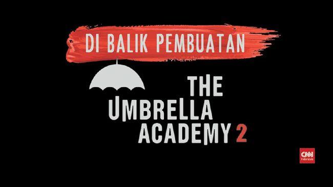VIDEO: Tantangan Di Balik The Umbrella Academy 2