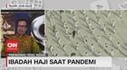 VIDEO: Suasana Ibadah Haji Saat Pandemi