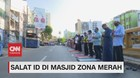 VIDEO: Salat Id di Masjid Zona Merah