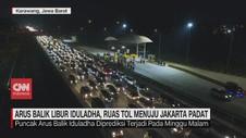 VIDEO: Arus Balik Libur Iduladha, Tol Menuju Jakarta Padat