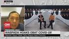 VIDEO: Waspada Hoaks Obat Covid-19