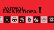 INFOGRAFIS: Jadwal Liga Europa