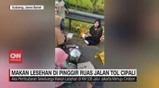 VIDEO: Keluarga Makan Lesehan di Pinggir Jalan Tol Cipali