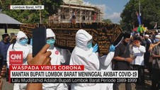 VIDEO: Mantan Bupati Lombok Barat Meninggal Akibat Covid-19