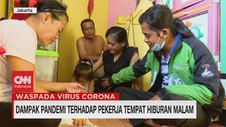 VIDEO: Dampak Pandemi Terhadap Pekerja Hiburan Malam