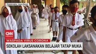 VIDEO: Sekolah Laksanakan Belajar Tatap Muka