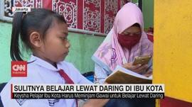 VIDEO: Sulitnya Belajar Lewat Online di Ibu Kota