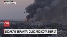 VIDEO: Ledakan Hebat Guncang Kota Beirut Libanon