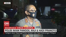 VIDEO: Polisi Akan Panggil Anji & Hadi Pranoto