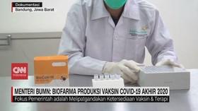 VIDEO: Biofarma Optimis Produksi Vaksin Covid-19 Akhir 2020