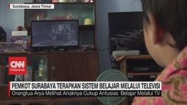 VIDEO: Pemkot Surabaya Terapkan Belajar Melalui Televisi