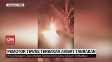 VIDEO: Pemotor Tewas Terbakar Akibat Tabrakan