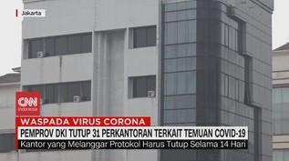 VIDEO: Pemprov DKI Tutup 31 Perkantoran Terkait Temuan Corona