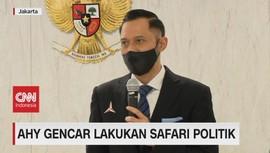 VIDEO: AHY Gencar Lakukan Safari Politik