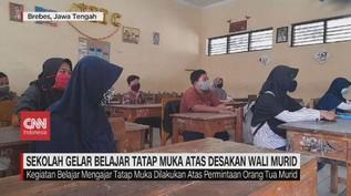 VIDEO: Wali Murid Desak Sekolah Gelar Belajar Tatap Muka