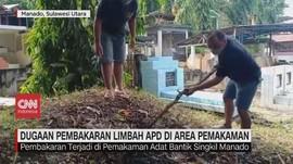 VIDEO: Dugaan Pembakaran Limbah APD di Pemakaman