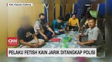VIDEO: Pelaku Fetish Kain Jarik Ditangkap Polisi